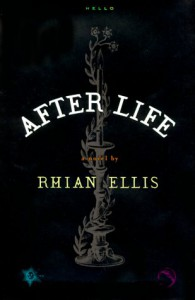 After Life - Rhian Ellis