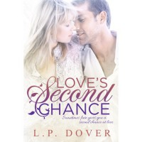 Love's Second Chance - L.P. Dover