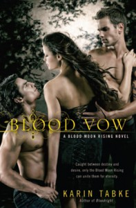 Blood Vow (Blood Moon Rising Trilogy, #3) - Karin Tabke