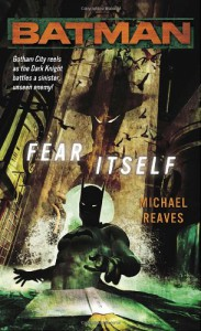 Batman: Fear Itself - Michael Reaves, Steven-Elliot Altman