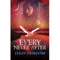 Every Never After - Lesley Livingston