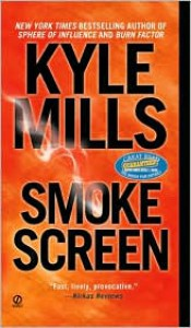 Smoke Screen - Kyle Mills