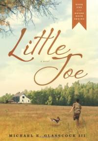 Little Joe - Michael E. Glasscock III