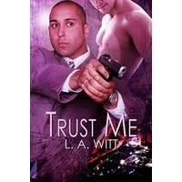 Trust Me - L.A. Witt