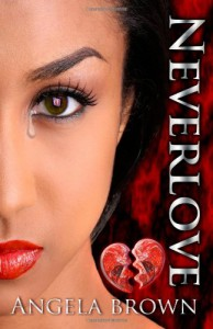 Neverlove - Angela     Brown
