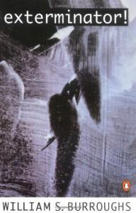 Exterminator! - William S. Burroughs