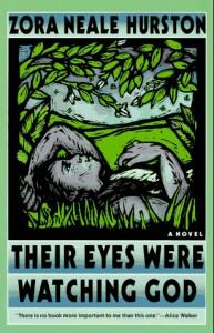 Their Eyes Were Watching God: A Novel - Zora Neale Hurston