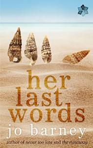 Her Last Words - Jo Barney