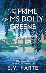 The Prime of Ms Dolly Greene (Dolly Greene #1) - E. V. Harte