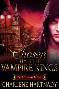 #6 Chosen by the Vampire Kings: BBW Romance (Chosen by the Vampire Kings series) - Charlene Hartnady