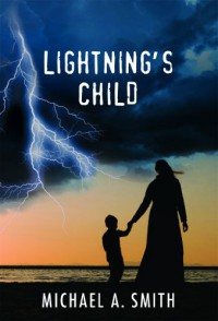 Lightning's Child - Michael Smith