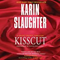 Kisscut - Karin Slaughter, Kathleen Early