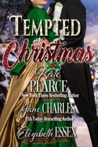 Tempted at Christmas - Kate Pearce, Elizabeth Essex, Jane Charles