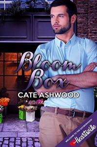 Bloom Box (Heartsville) - Cate Ashwood
