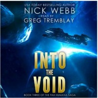 Into the Void (The Pax Humana Saga, #3) - Endi Webb