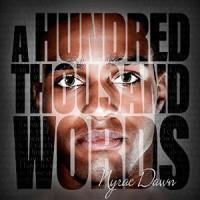A Hundred Thousand Words - Nyrae Dawn, Sean Crisden
