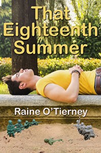 That Eighteenth Summer - Raine O'Tierney