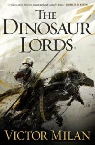 The Dinosaur Lords - Victor Milán
