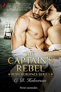 The Captain's Rebel - C.B. Halverson