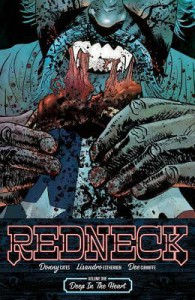 Redneck Volume 1: Deep in the Heart - Donny Cates
