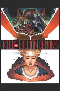 Kill 6 Billion Demons Book 1 - Tom Parkinson-Morgan