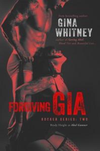 Forgiving Gia - Gina Whitney
