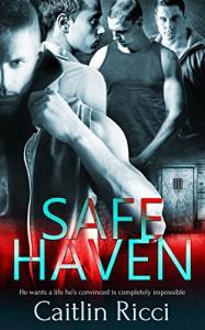 Safe Haven - Caitlin Ricci