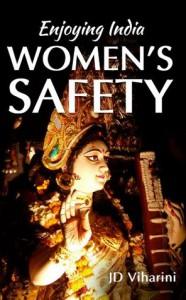 Enjoying India: Women's Safety - JD Viharini