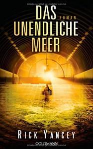 Das unendliche Meer: Die fünfte Welle 2 - Roman - Rick Yancey, Thomas Bauer