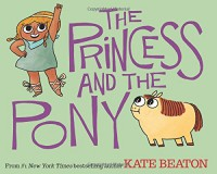 The Princess and the Pony - Kate Beaton