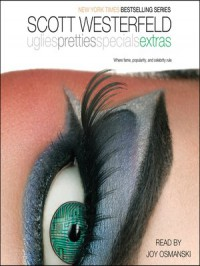 Extras - Scott Westerfeld, Joy Osmanski