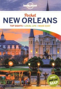 Lonely Planet Pocket New Orleans (Travel Guide) - Adam Karlin, Lonely Planet