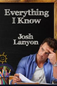 Everything I Know - Josh Lanyon