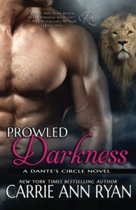 Prowled Darkness (Dante's Circle) (Volume 7) - Carrie Ann Ryan