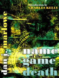 The Name of the Game is Death - Dan Marlowe