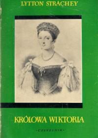Królowa Wiktoria - Lytton Giles Strachey