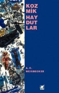 Kozmik Haydutlar - A.C. Weisbecker, Nedim Çatlı
