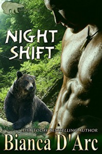 Night Shift (Grizzly Cove Book 3) - Bianca D'Arc
