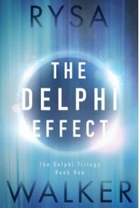 The Delphi Effect (The Delphi Trilogy) - Rysa Walker