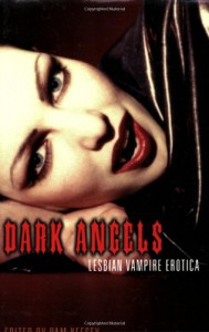 Dark Angels: Lesbian Vampire Erotica -