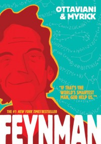 Feynman - Jim Ottaviani, Leland Myrick