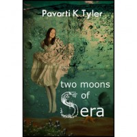 Two Moons of Sera (Vol. 1) - Pavarti K. Tyler