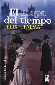 El mapa del tiempo - Félix J. Palma