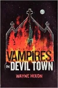 Vampires in Devil Town - Wayne Hixon