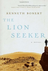 The Lion Seeker - Kenneth Bonert