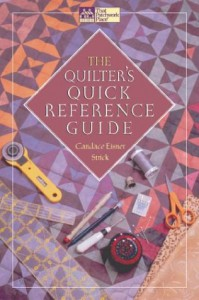 The Quilter's Quick Reference Guide (That Patchwork Place) - Candace Eisner Strick