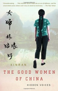 The Good Women of China: Hidden Voices - Esther Tyldesley, Xinran