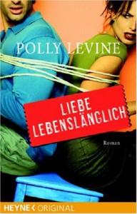 Liebe Lebenslänglich - Paul Levine, Polly Levine