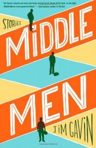 Middle Men: Stories - Jim  Gavin