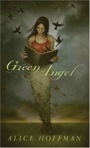Green Angel - Alice Hoffman